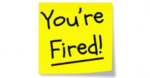 You're Fired Yellow Sticky Note