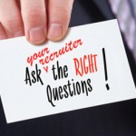 The Right Questions to Ask an Executive Recruiter