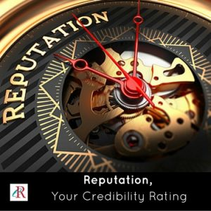 Reputation, Your Credibility Rating
