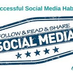 6 Successful Social Media Habits