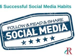 6 social media habits