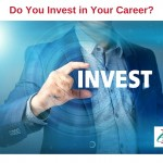 Do You Invest in Your Career?