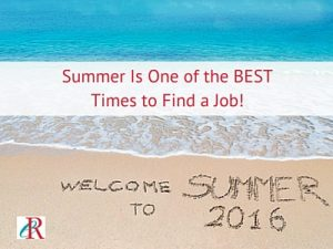 Summer Is One of the BEST Times to Find a Job
