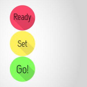 Ready - Set - Go!