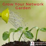 Grow Your Network Garden