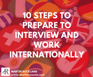 10 Steps to Prepare to Interview and Work Internationally