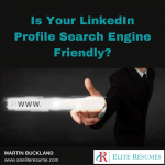 Is Your LinkedIn Profile Search Engine Friendly?