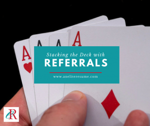 Stacking the Deck with Referrals