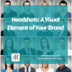 Headshots: A Visual Element of Your Brand