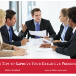 10 Tips to Improve Your Executive Presence