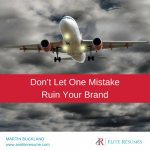 Don't Let One Mistake Ruin Your Brand