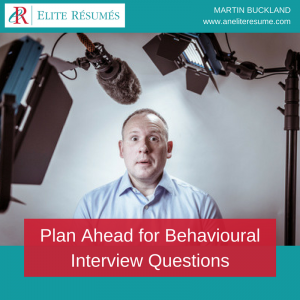 Plan Ahead for Behavioural Interview Questions