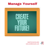 Building your Career?  Manage Yourself!