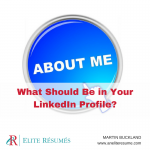 What Should Be in Your LinkedIn Profile?