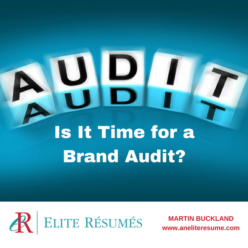 Is It Time for a Brand Audit? | Resume Writing Services for ...