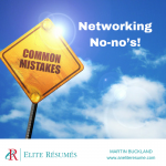 Networking No-no's!
