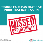 5 Resume Faux Pas that Give a Poor First Impression