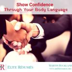 Show Confidence Through Your Body Language