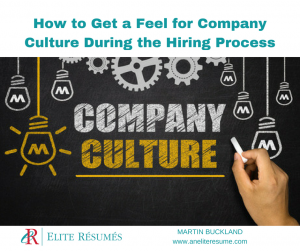 company culture fit, How to Get a Feel for Company Culture During the Hiring Process