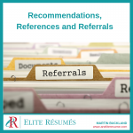 Recommendations, References and Referrals