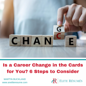 Is a Career Change in the Cards for You? 6 Steps to Consider