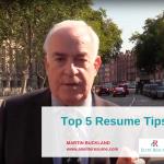 Top 5 Resume Tips | Martin Buckland