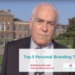 Top 5 Personal Branding Tips | MARTIN BUCKLAND