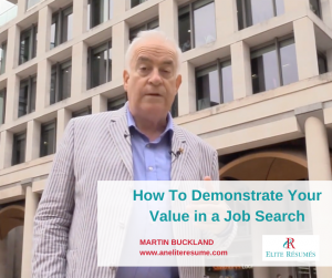 How To Demonstrate Your Value in a Job Search