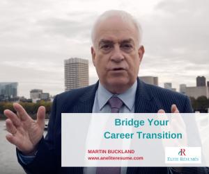 Bridge your career transition