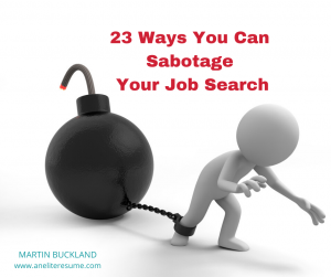 23 Ways That You Can Sabotage Your Job Search