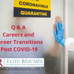 Careers and Career Transitions Post COVID-19