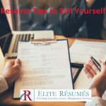 Resume Tips to Sell Yourself