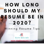How Long Should My Resume Be in 2020