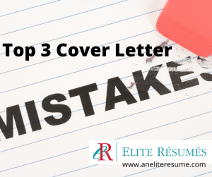 Top 3 cover letter mistakes